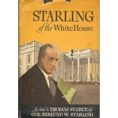 SAIC Col. Edmund Starling, FDR